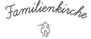 Schriftzug Familienkirche